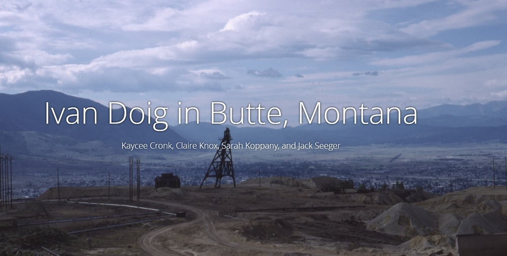 WRIT 371 - Ivan Doig in Butte, Montana